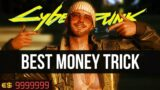 Cyberpunk 2077 – The Ultimate Money Guide (Make Millions Easy)