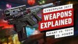 Cyberpunk 2077: Weapons Explained (Smart vs. Tech vs. Power)