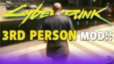 Cyberpunk 2077 – 3rd Person Mod Finally Here | How to Play Completely in 3rd