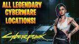 All Legendary Cyberware Locations! BEST Ripper Docs! (Cyberpunk 2077)
