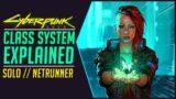 Cyberpunk 2077 Class Guide | Solo & Netrunner Class