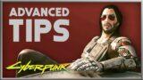 Cyberpunk 2077 | Advanced Gameplay Tips